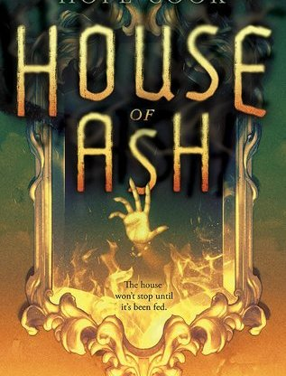 https://www.goodreads.com/book/show/34227709-house-of-ash