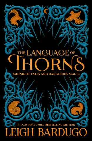 https://www.goodreads.com/book/show/34076952-the-language-of-thorns